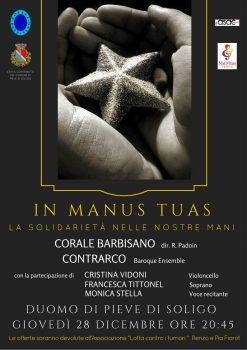 In Manus Tuas – La solidarietà nelle nostre mani – 28 Dicembre 2017